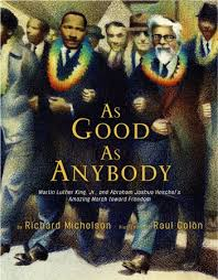 As Good As Anybody: Martin Luther King and Rabbi Heschel